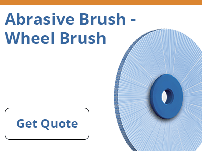 Abrasive Brush - Wheel Brush Quote